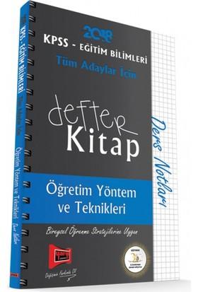 Yargı Yayınları 2018 Kpss Eğitim Bilimleri Tüm Adaylar İçin Defter Kitap Öğretim Yöntem Ve Teknikleri Ders Notları