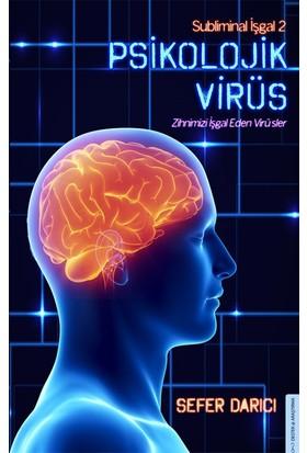 Psikolojik Virüs - Sefer Darıcı