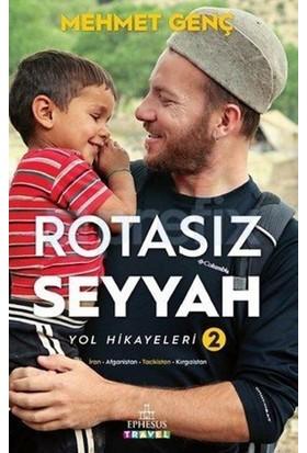Rotasız Seyyah Yol Hikayeleri 2(Ciltli) - Mehmet Genç