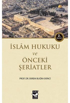 İslam Hukuku Ve Önceki Şeriatler - Ekrem Buğra Ekinci