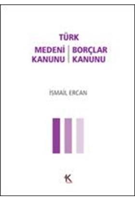 Türk Medeni Kanunu:Türk Borçlar Kanunu(Cep Boy)