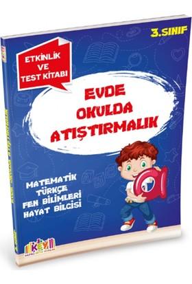 3. Sınıf Evde Okulda Atıştırmalık Etkinlik Ve Test Kitabı