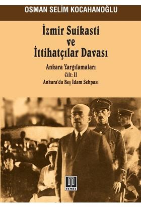 İzmir Suikasti Ve İttihatçılar Davası