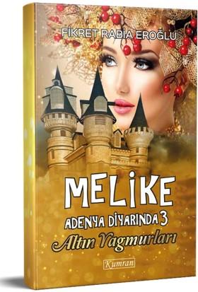 Melike Adenya Diyarında 3 & Altın Yağmurları
