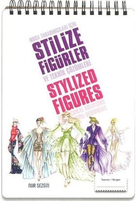 Moda Tasarımcıları İçin Stilize Figürler Ve Teknik Çözümler - Nur Sezgin