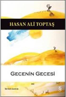 Gecenin Gecesi - Hasan Ali Toptaş