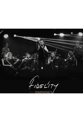 Fidelity Symphonics - Uçç&Bırak Beni 2 CD
