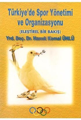 Türkiye' Spor Yönetimi ve Organizasyonu