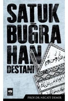 Satuk Buğra Han Destanı - Necati Demir