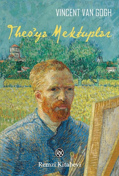 Theo'ya Mektuplar - Vincent Van Gogh