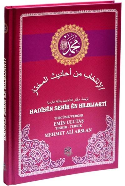Hadisen Sehih En Hılbıjarti (Arapça Kürtçe Sahih Hadisler)(Ciltli)