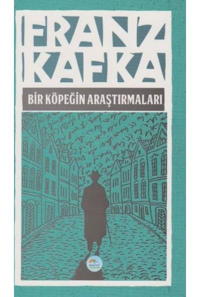 Bir Köpeğin Araştırmaları - Franz Kafka