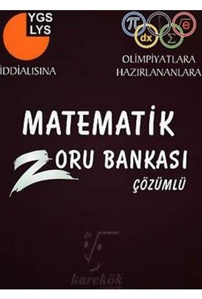 Karekök Matematik Zoru Bankası