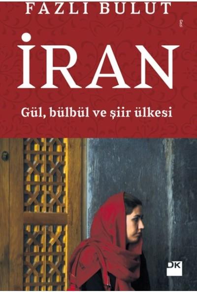 İran:Gül, Bülbül Ve Şiir Ülkesi
