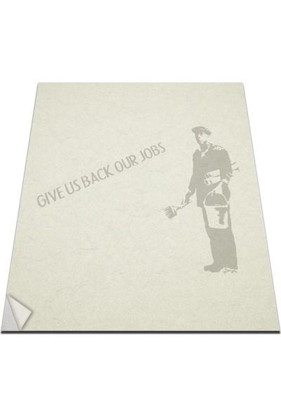 Bisticker W-190 Gıve Us Back Our Jobs Duvar Sticker