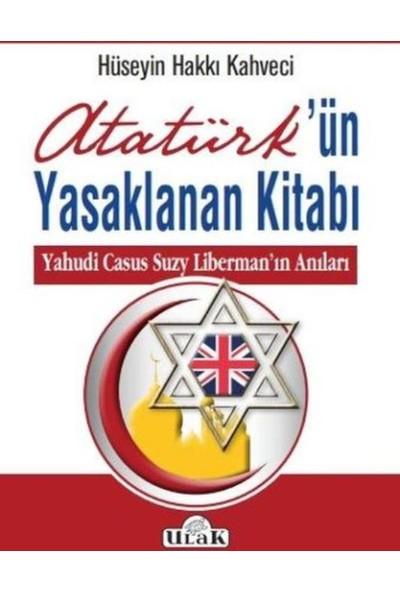 Atatürk'ün Yasaklanan Kitabı - Hüseyin Hakkı Kahveci