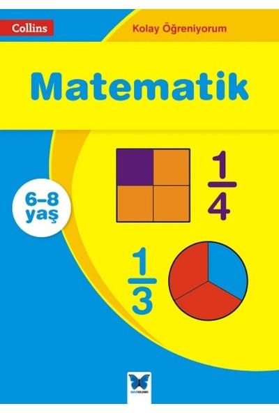 Collins Kolay Öğreniyorum:Matematik (6-8 Yaş)