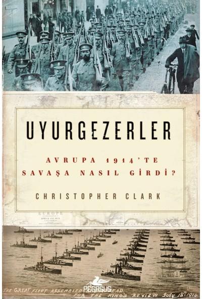 Uyurgezerler - Christopher Clark