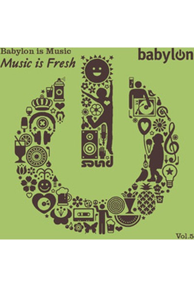 Babylon - Babylon is Music Vol 5 Music is Fresh CD