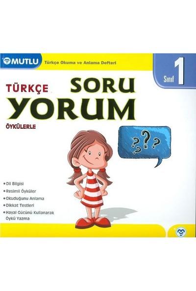 Mutlu Yayınları 1. Sınıf TürkçeÖykülerle Soru Yorum