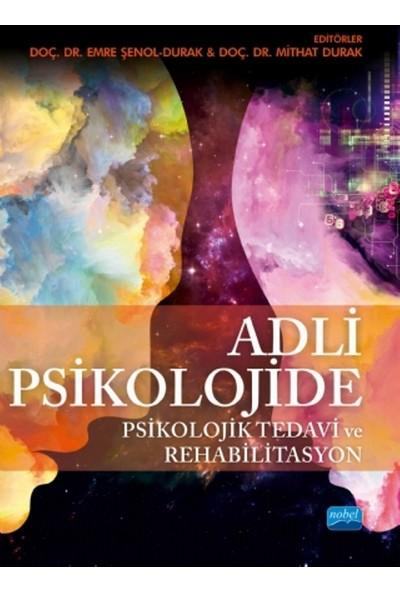 Adli Psikolojide Psikolojik Tedavi Ve Rehabilitasyon