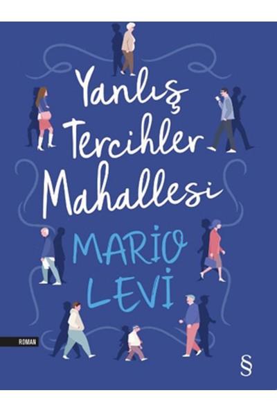 Yanlış Tercihler Mahallesi - Mario Levi