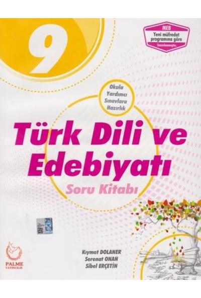 Palme Yayıncılık 9. Sınıf Türk Dili ve Edebiyatı Soru Kitabı - Kıymet Dolaner