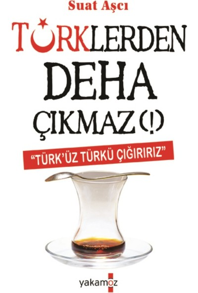 Türklerden Deha Çıkmaz!