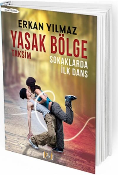 Yasak Bölge Taksim Sokaklarda İlk Dans