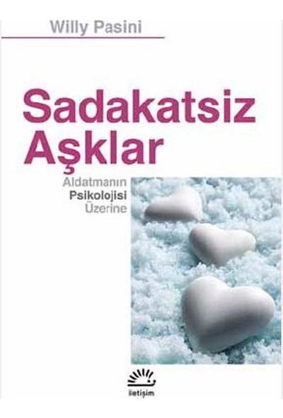 Sadakatsiz Aşklar Aldatmanın Psikolojisi Üzerine