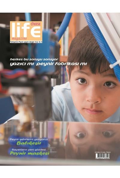 Cheese Life Magazine Dergisi Temmuz-Ağustos-Eylül 2017 Sayısı