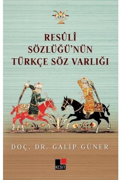 Resuli Sözlüğünün Türkçe Söz Varlığı