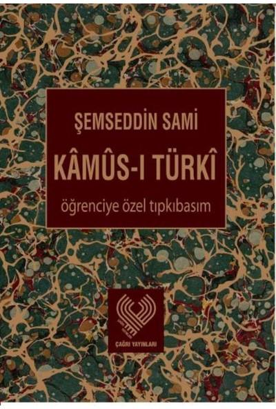 Kamus-ı Türki Öğreciye Özel Tıpkıbasım - Şemseddin Sami