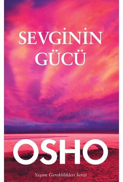 Sevginin Gücü - Osho