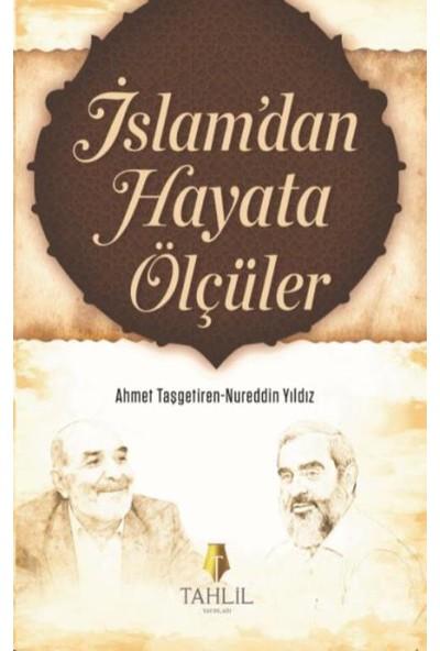İslam'dan Hayata Ölçüler - Nureddin Yıldız