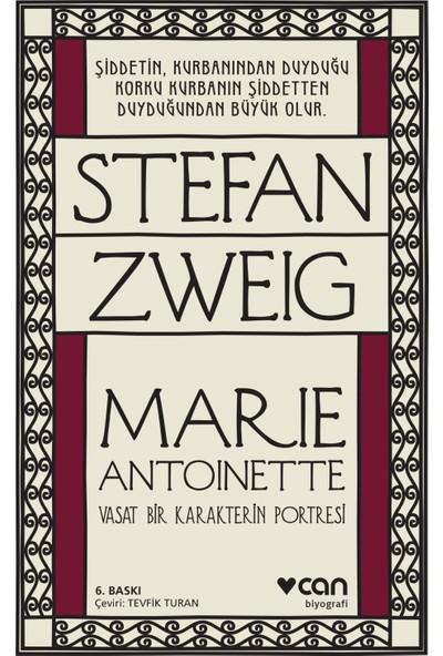 Marie Antoinette - Stefan Zweig