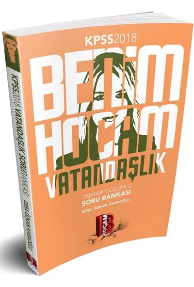 Benim Hocam Yayınları 2018 KPSS Vatandaşlık Tamamı Çözümlü Soru Bankası