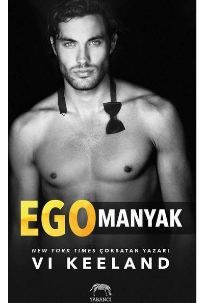 Egomanyak - Vi Keeland