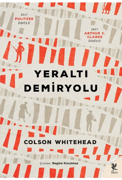 Yeraltı Demiryolu - Colson Whitehead