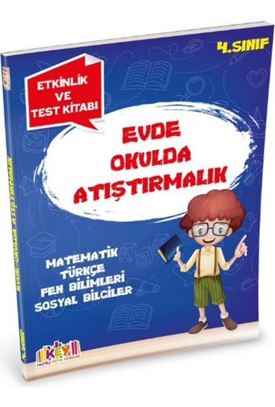 4. Sınıf Evde Okulda Atıştırmalık Etkinlik Ve Test Kitabı