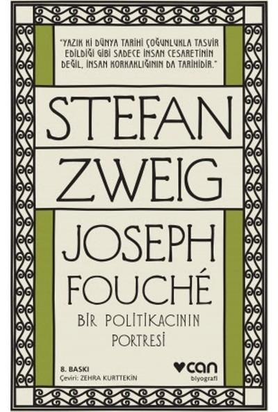 Joseph Fouche:Bir Politikacının Portesi - Stefan Zweig