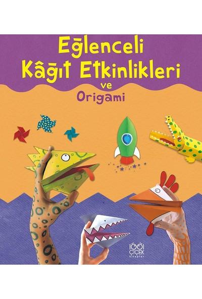Eğlenceli Kağıt Etkinlikleri ve Origami - Eileen O'Brien