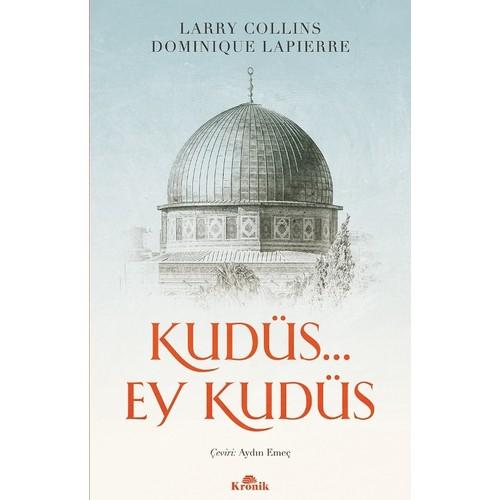 Kudüs… Ey Kudüs Larry Collins, Dominique Lapierre