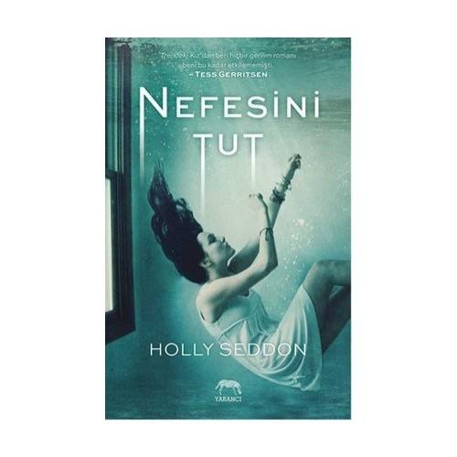 Nefesini Tut - Holly Seddon