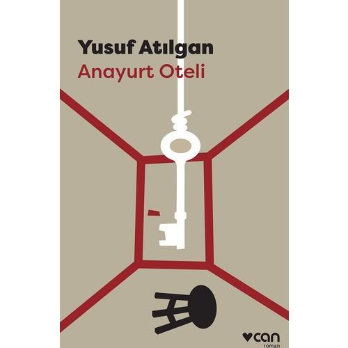 Anayurt Oteli - Yusuf Atılgan