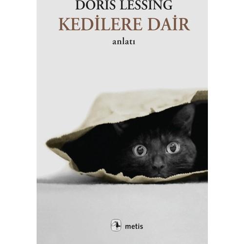 Kedilere Dair - Doris Lessing