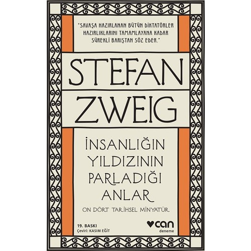 İnsanlığın Yıldızının Parladığı Anlar - Stefan Zweig