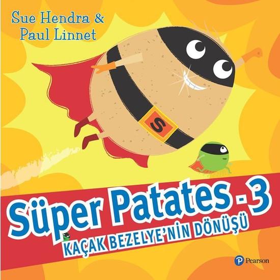 Süper Patates 3: Kaçak Bezelye'nin Dönüşü! - Sue Hendra