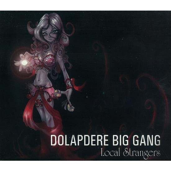 Dolapdere Big Gang - Local Strangers Plak