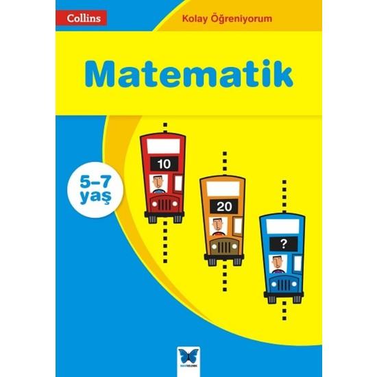 Kolay Öğreniyorum : Matematik (5-7 Yaş)